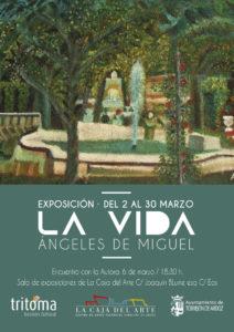 Exposición LA VIDA de Ángeles de Miguel en La Caja del Arte