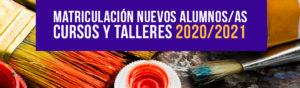 Inscripción nuevos alumnos Cursos y talleres 2020/2021 de los Centro Culturales y Escuelas de La Caja del Arte